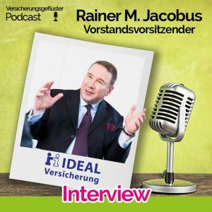 Coverbild - Versicherungsgeflüster Podcast - Interview mit Rainer M. Jacobus - Vorstandsvorsitzender der IDEAL Versicherung Berlin