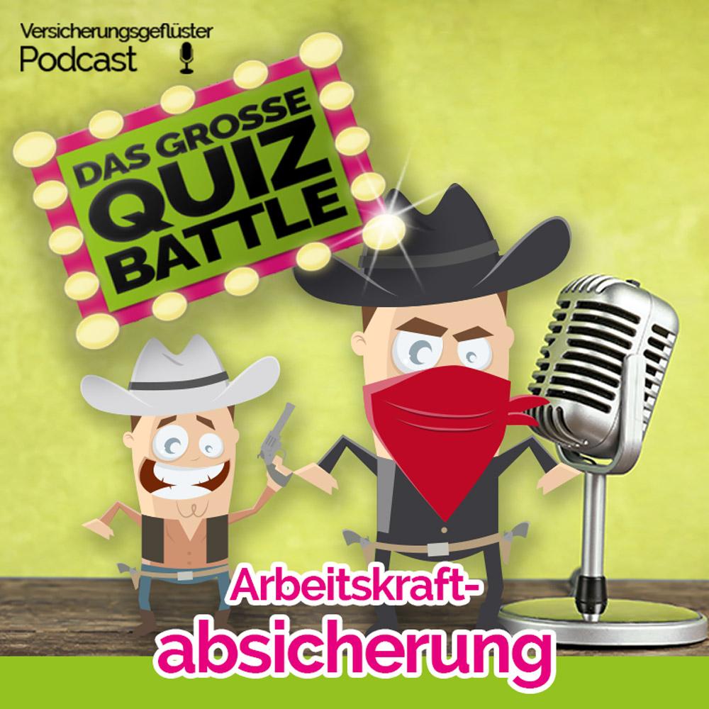 Arbeitskraftabsicherung - Quiz-Battle im Versicherungsgeflüster Podcast mit Patrick Hamacher und Bastian Kunkel