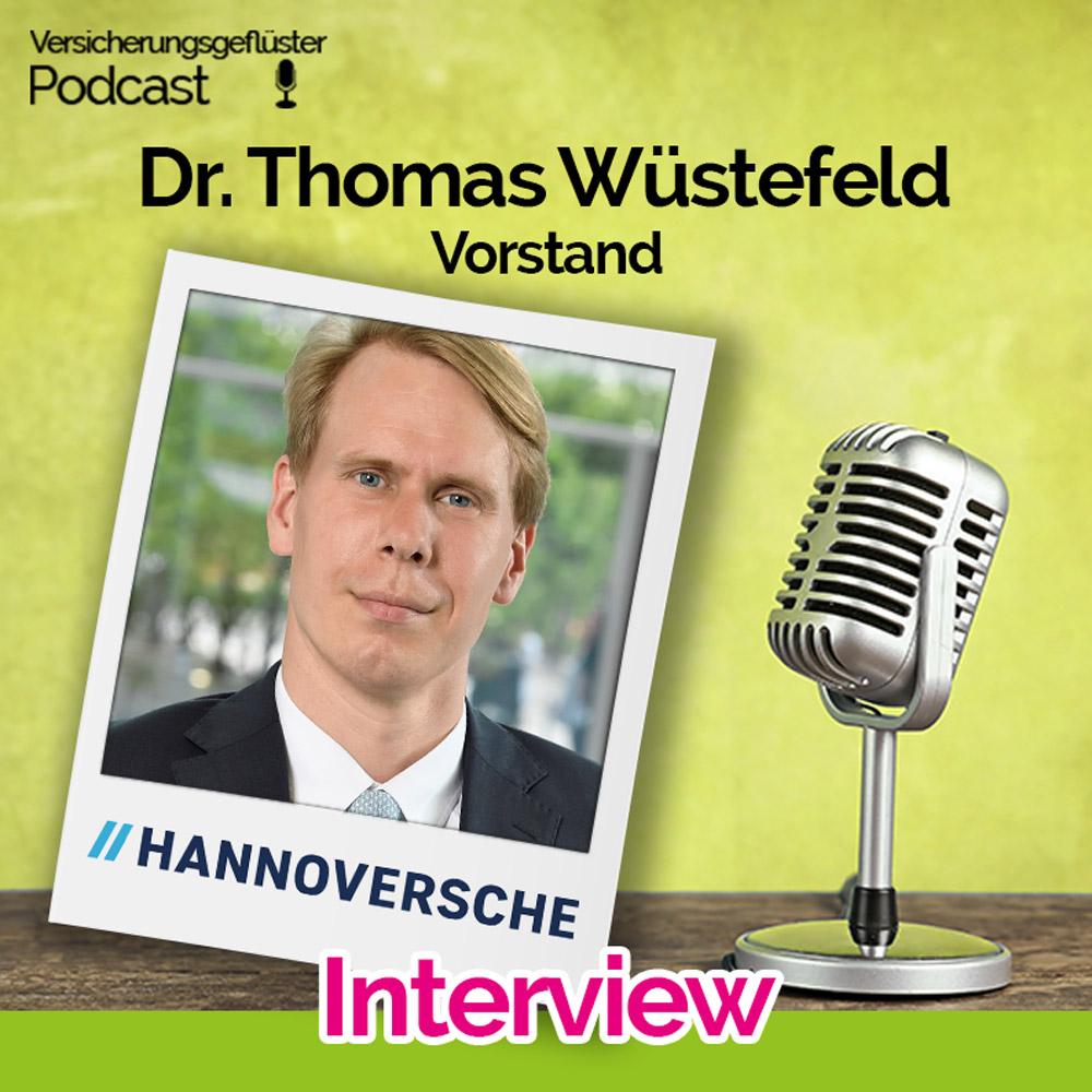 Dr. Thomas Wüstefeld - Vorstand Hannoversche Lebensversicherung - im Versicherungsgeflüster Podcast